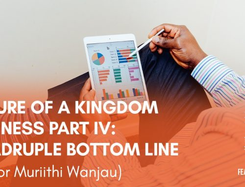 The Nature of Kingdom Business Part IV