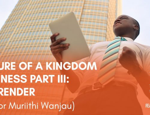 The Nature of Kingdom Business Part III