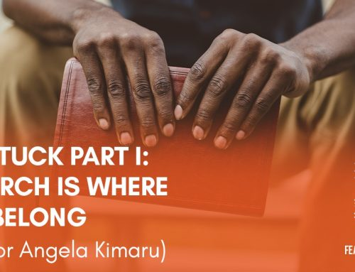 Unstuck: Church is Where We Belong